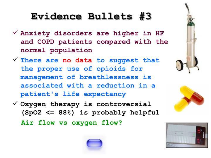 Evidence Bullets #3