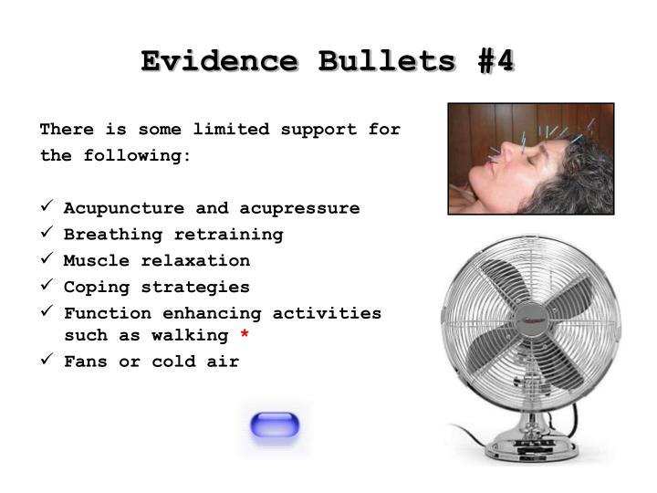 Evidence Bullets #4