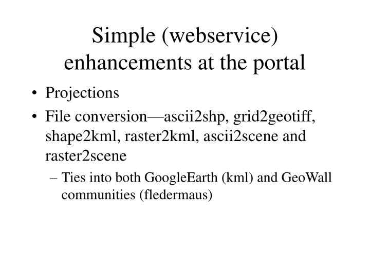 Simple (webservice) enhancements at the portal