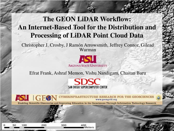 The GEON LiDAR Workflow: