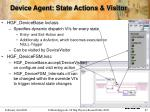 device agent state actions visitor