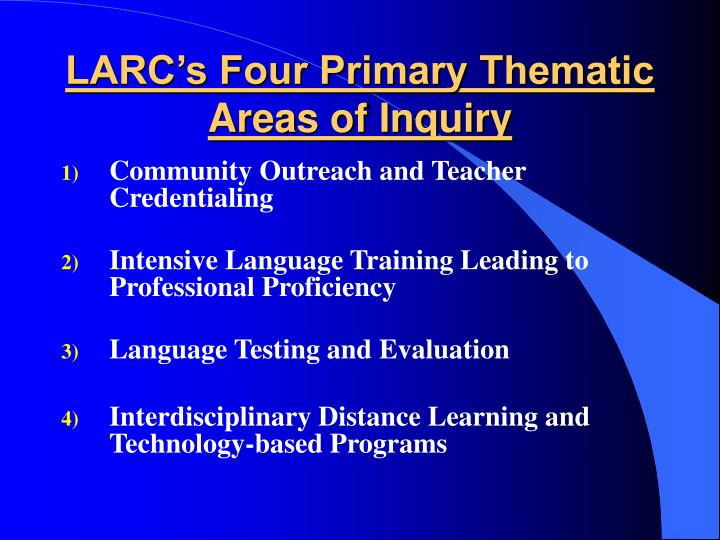 LARC's Four Primary Thematic Areas of Inquiry