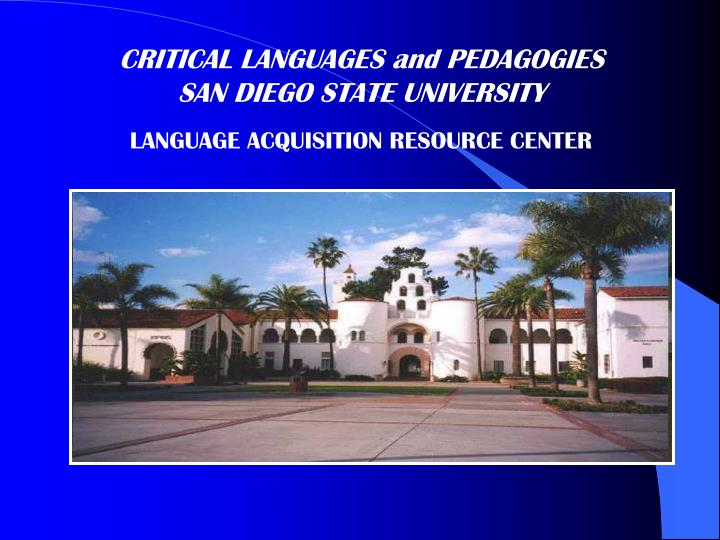 CRITICAL LANGUAGES and PEDAGOGIES