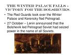 the winter palace falls victory for the bolsheviks