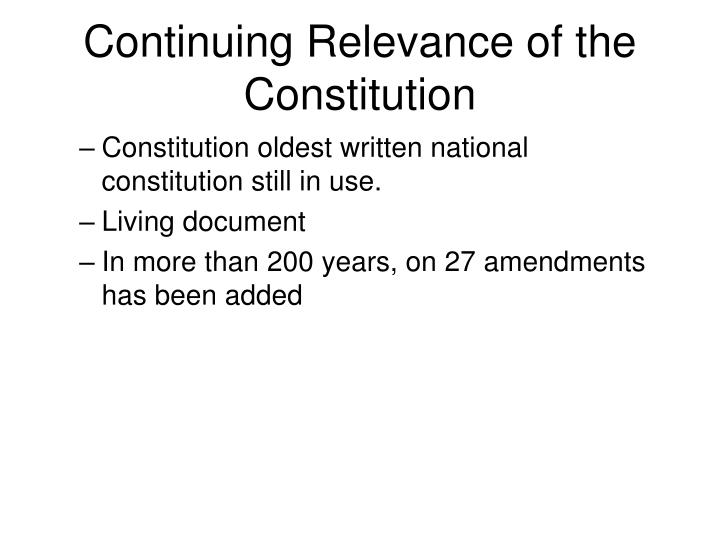 Continuing Relevance of the Constitution