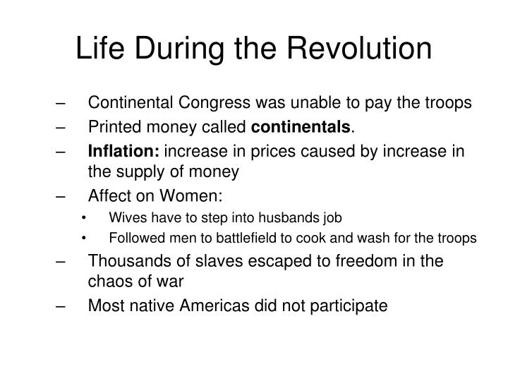 Life During the Revolution