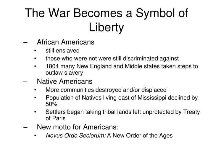 The War Becomes a Symbol of Liberty