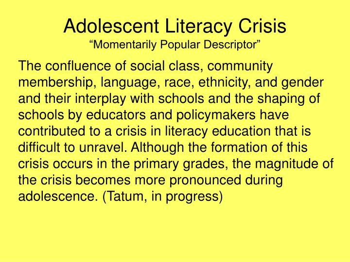 Adolescent literacy crisis momentarily popular descriptor