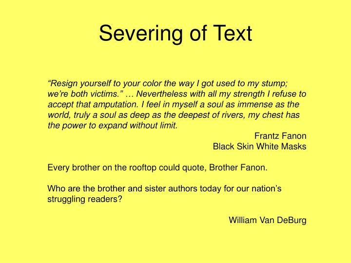Severing of Text