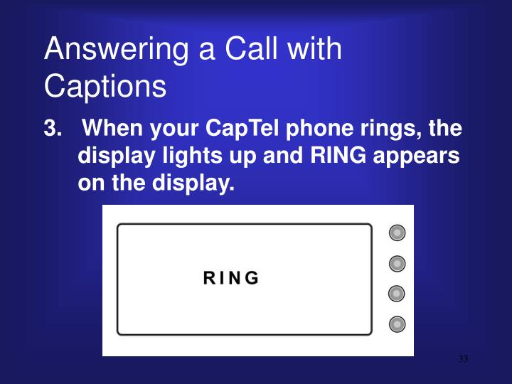Answering a Call with Captions
