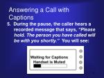 answering a call with captions4