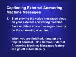 captioning external answering machine messages4
