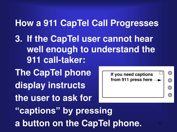 How a 911 CapTel Call Progresses