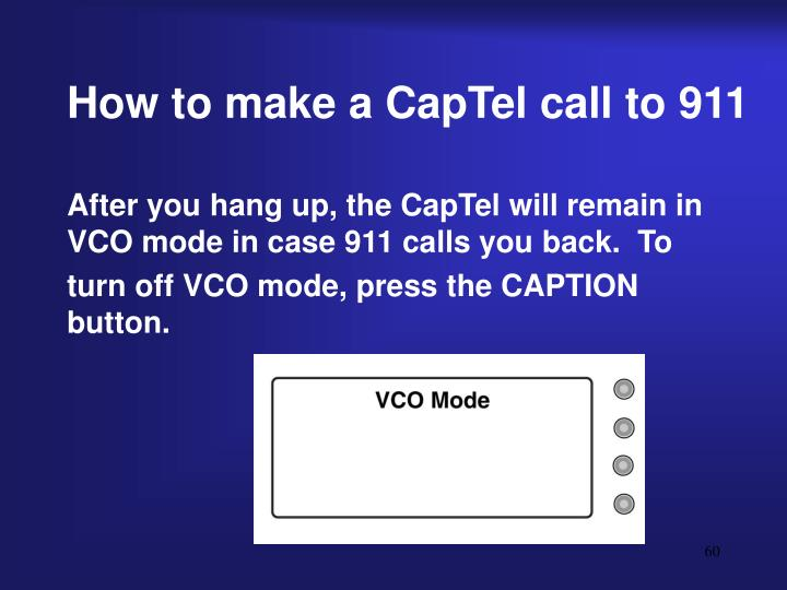 How to make a CapTel call to 911