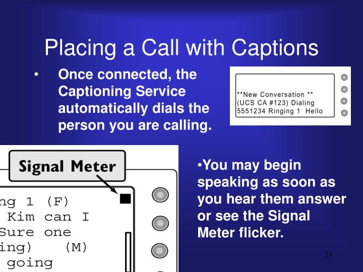 Placing a Call with Captions