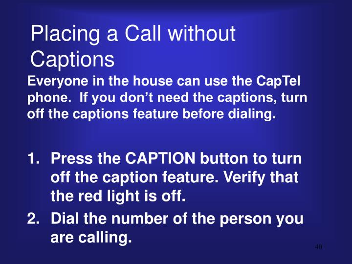 Placing a Call without Captions