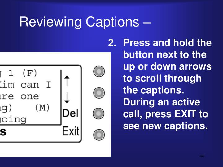 Reviewing Captions –