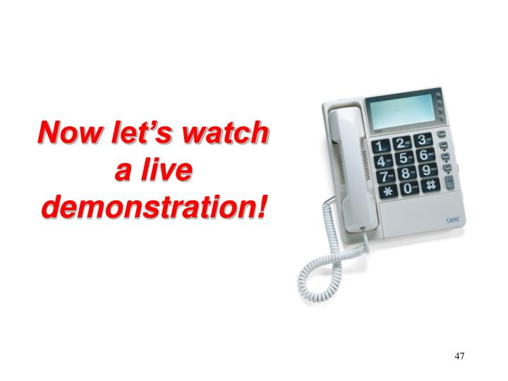 Now let's watch a live demonstration!