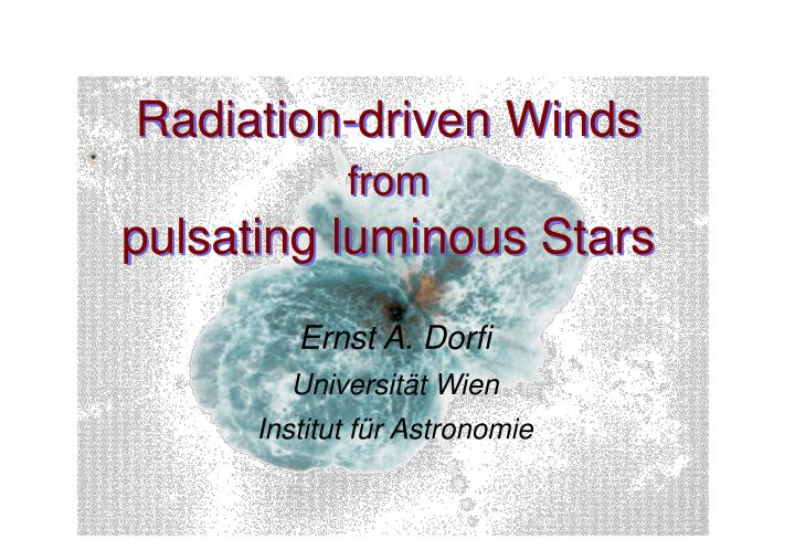Radiation driven winds from pulsating luminous stars
