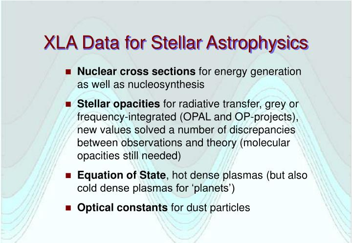 Xla data for stellar astrophysics