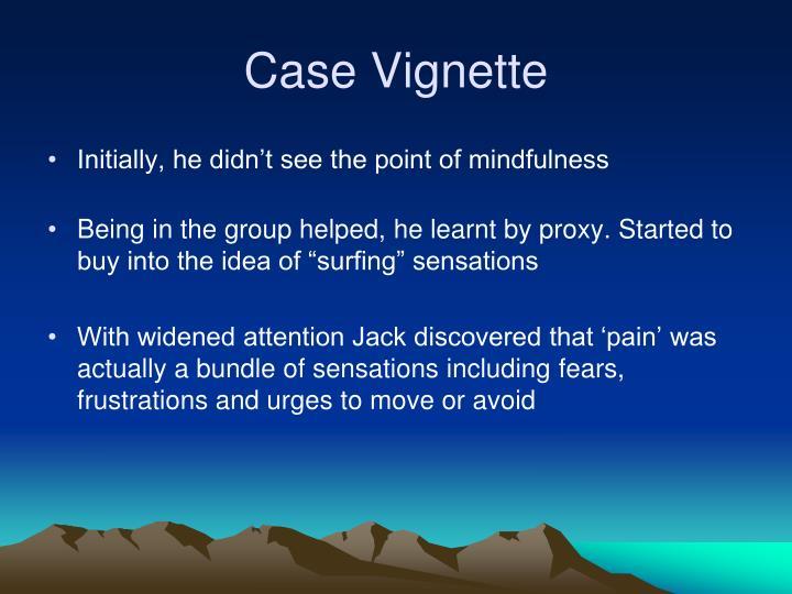 Case Vignette