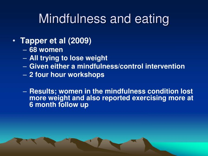Mindfulness and eating