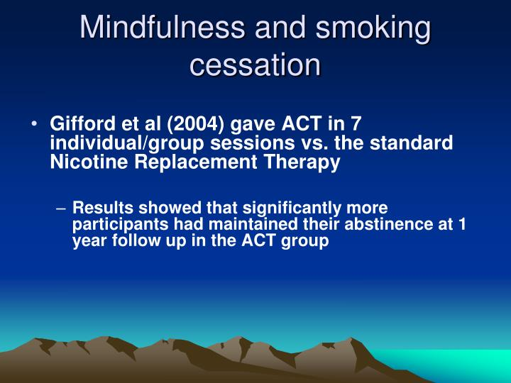 Mindfulness and smoking cessation