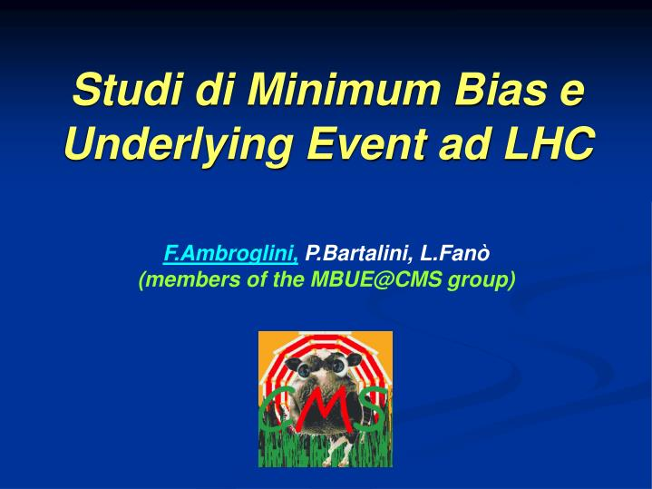 Studi di minimum bias e underlying event ad lhc