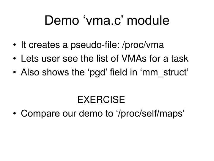 Demo 'vma.c' module