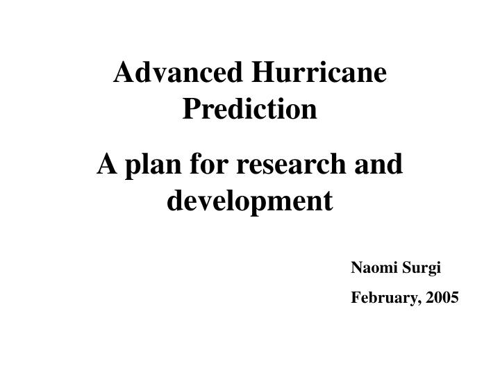 Advanced Hurricane Prediction