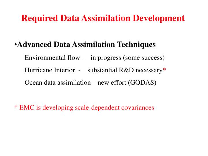 Required Data Assimilation Development
