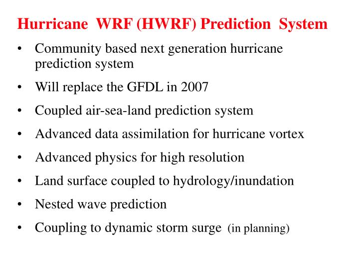 Hurricane  WRF (HWRF) Prediction  System