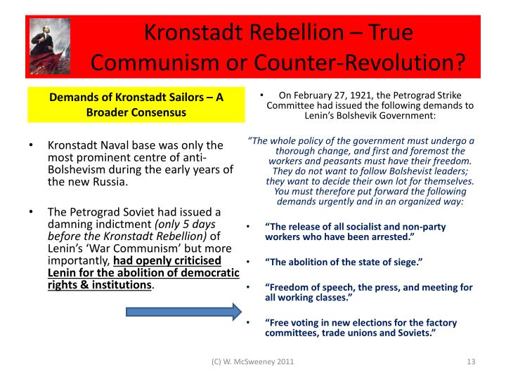Kronstadt Rebellion – True      Communism or Counter-Revolution?