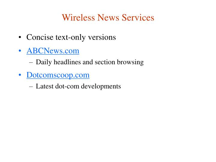 Wireless News Services