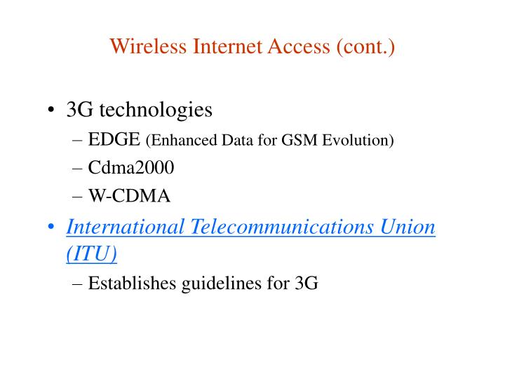Wireless Internet Access (cont.)