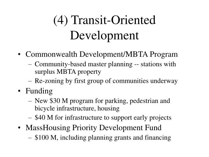 (4) Transit-Oriented Development