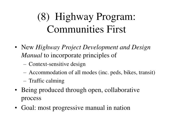 (8)  Highway Program: