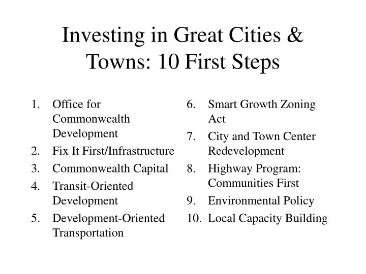 Investing in great cities towns 10 first steps