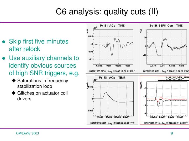C6 analysis: quality cuts (II)