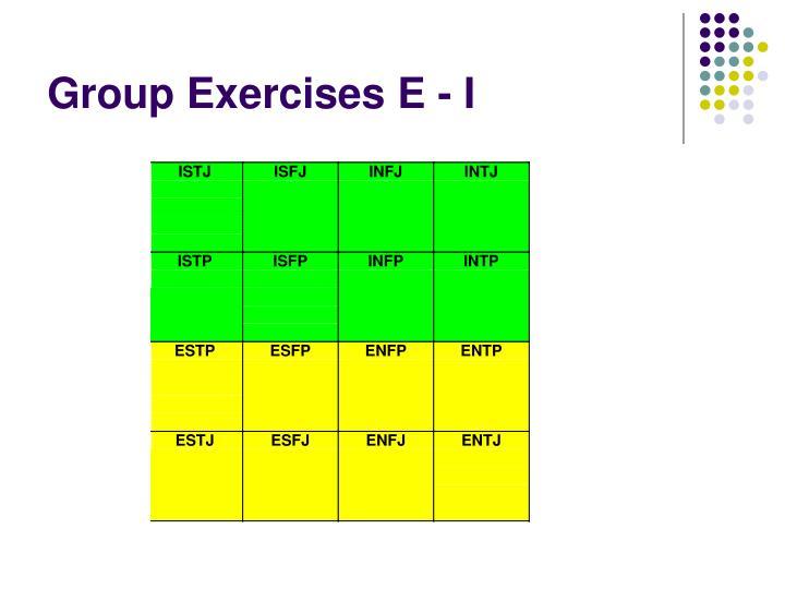 Group Exercises E - I