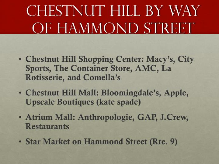Chestnut Hill by way of Hammond Street