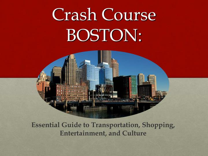 Crash course boston