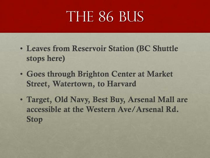 The 86 Bus