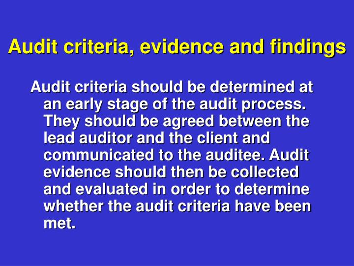 Audit criteria, evidence and findings