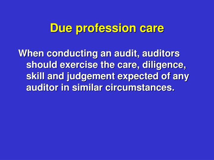 Due profession care