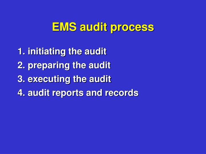 EMS audit process