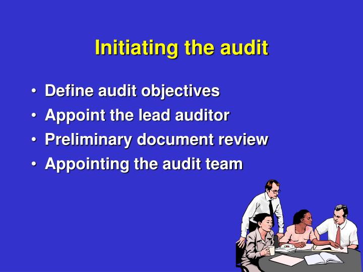 Initiating the audit