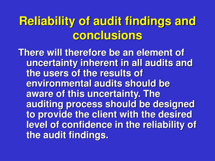 Reliability of audit findings and conclusions