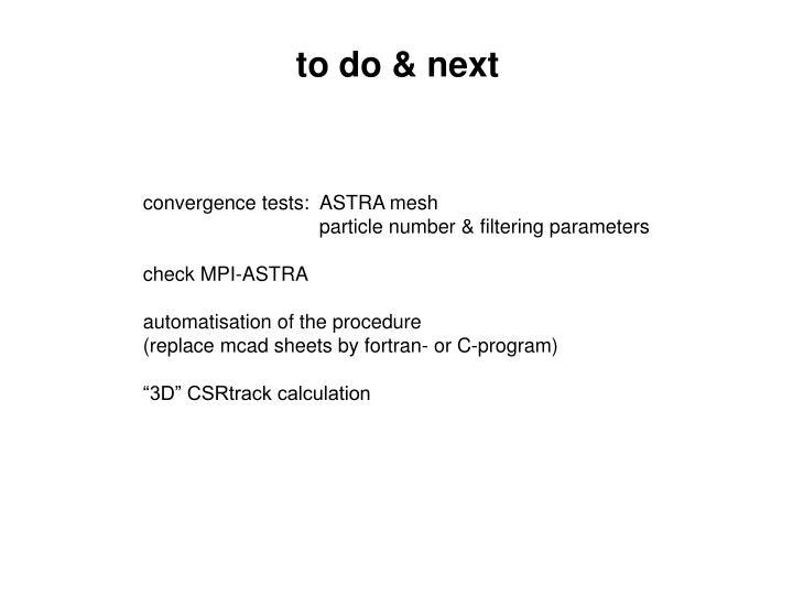 to do & next