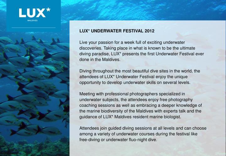 LUX* UNDERWATER FESTIVAL 2012